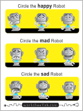 Circle the happy robot, the sad robot, and the mad robot